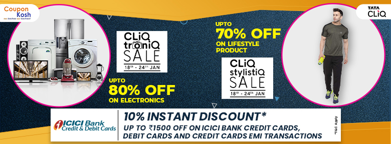 The CLiQ Tronic Sale: ICICI Bank Offer - Get 10% instant off on minimum transaction of Rs 3000