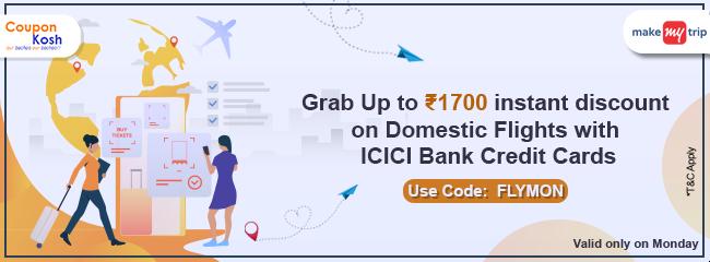 ICICI Bank Monday Domestic Flights Offer: Get upto Rs 1700 cashback on domestic flights