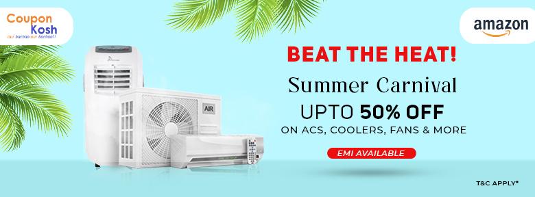 Summer Carnival: Air conditioner - Upto 50% off