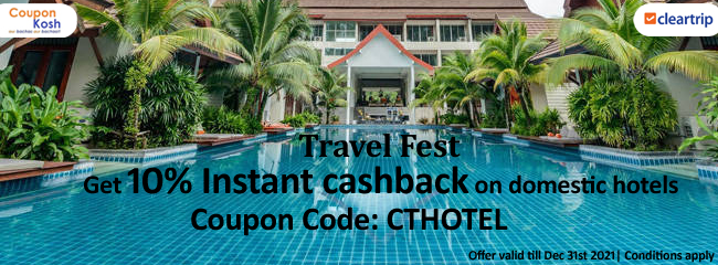 Travel Fest: Get10% instant cashback on domestic hotels