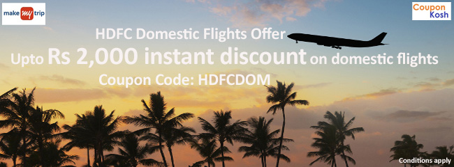 HDFC Domestic Flights Offer: Up to INR 2,000 instant discount on Domestic Flights