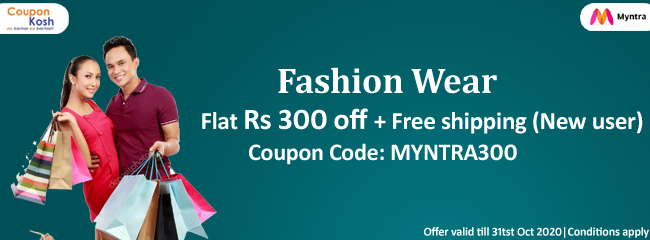 Fashion wear -  Flat Rs 300 off + free shipping  (New User)