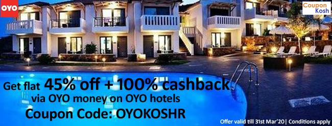 Get flat 45% off + 100% cashback via OYO money on OYO hotels.