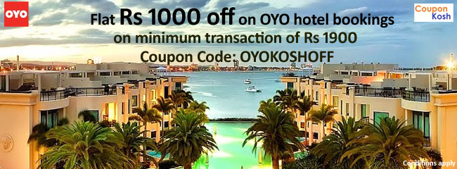 Flat Rs.1000 off on OYO hotel bookings on minimum transaction of Rs 1900.