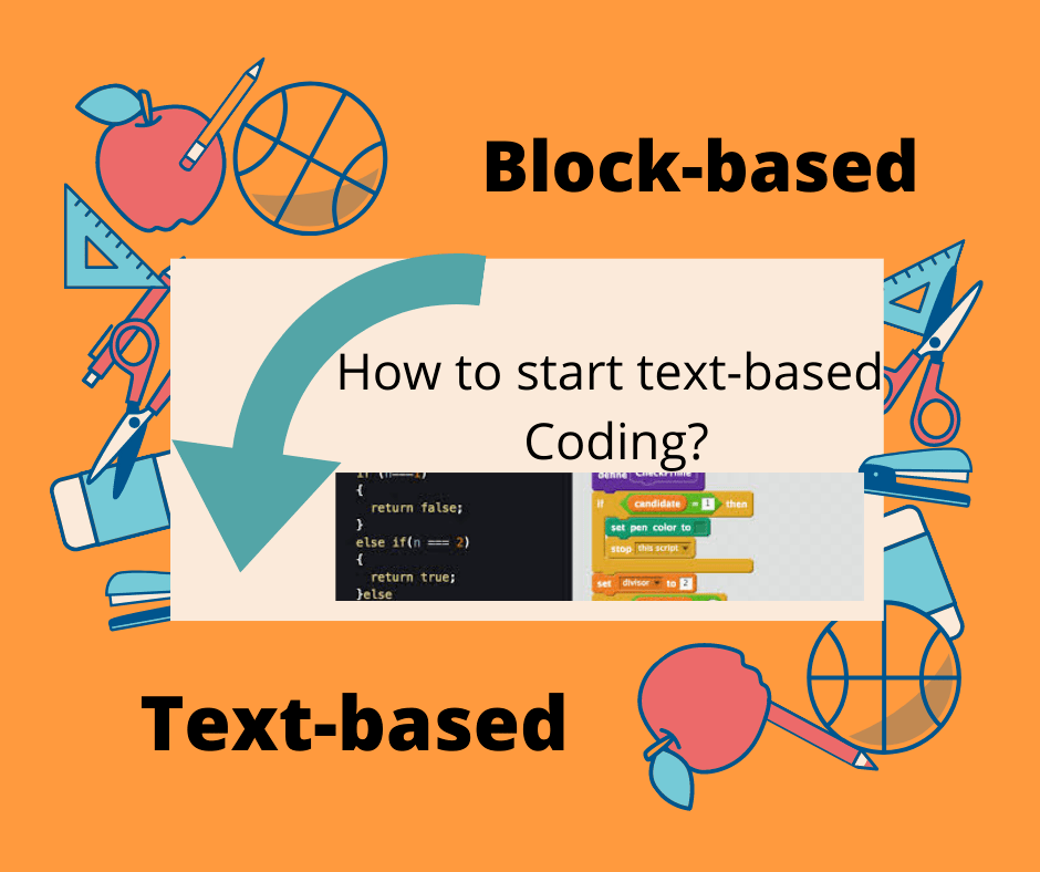 How to move from block coding to text coding?
