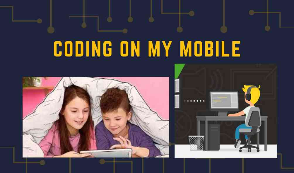 Coding on my Mobile