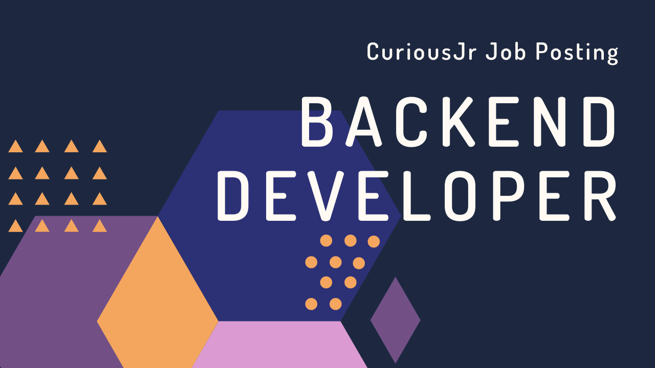 Curiousjr Backend Job Posting