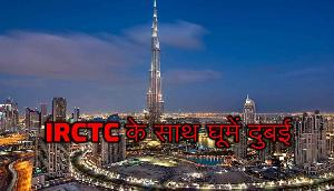 IRCTC के साथ महज इतने रुपए में 5 दिन कीजिए दुबई की सैर