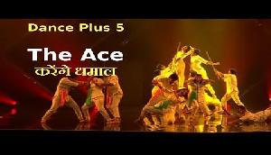 Dance Plus 5: The Ace क्रू करेंगे धमाल, दें चुके हैं ट्रिब्यूट
