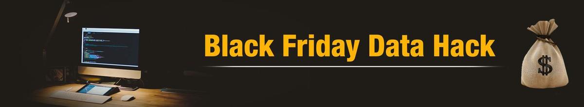Cover image for Black Friday Data Hack