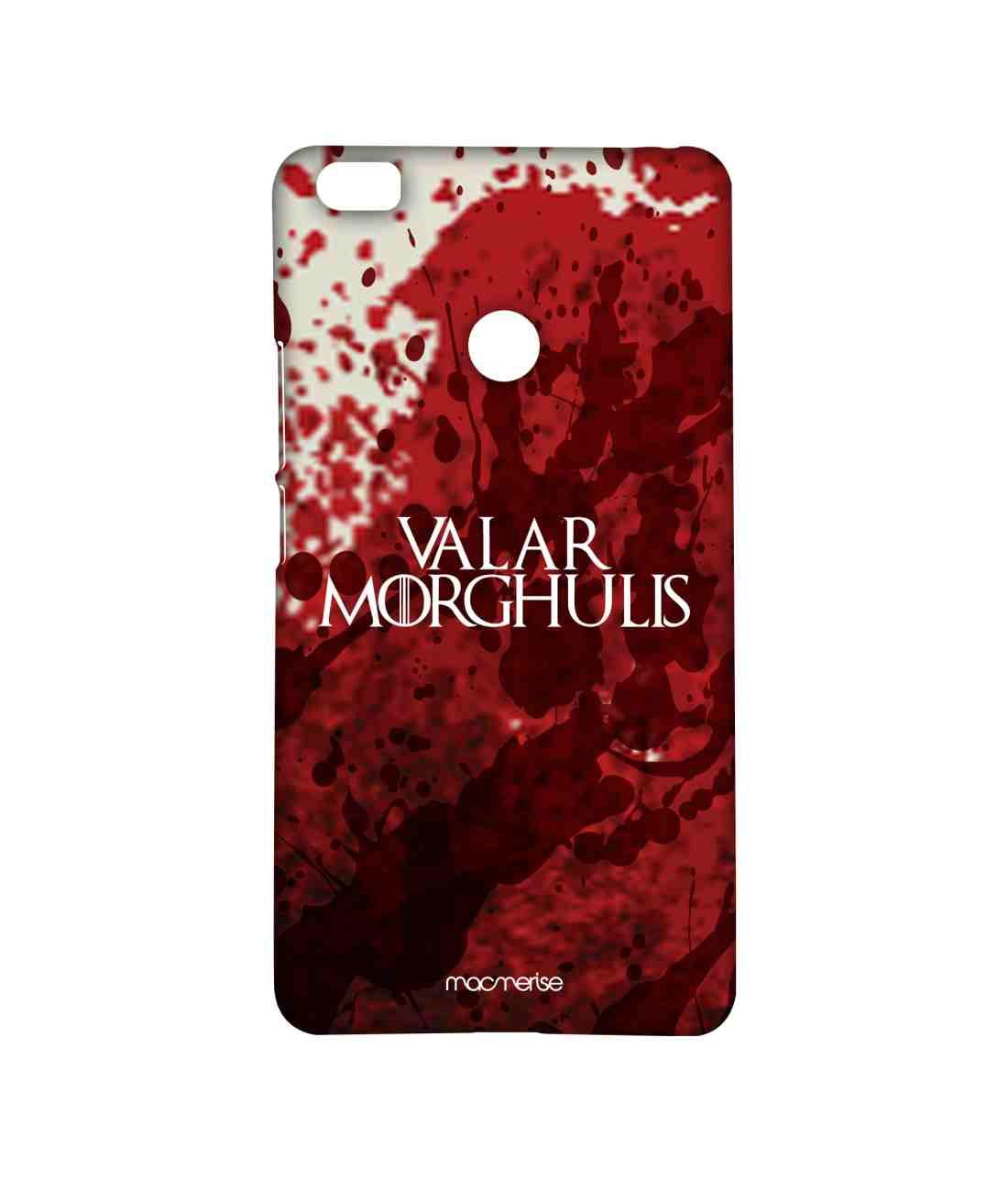 Valar Morghulis - Sublime Case for Xiaomi Mi Max