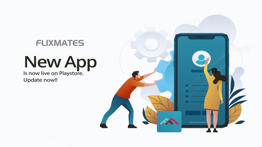 UPDATED FLIXMATES IS NOW AVAILABLE ON PLAYSTORE