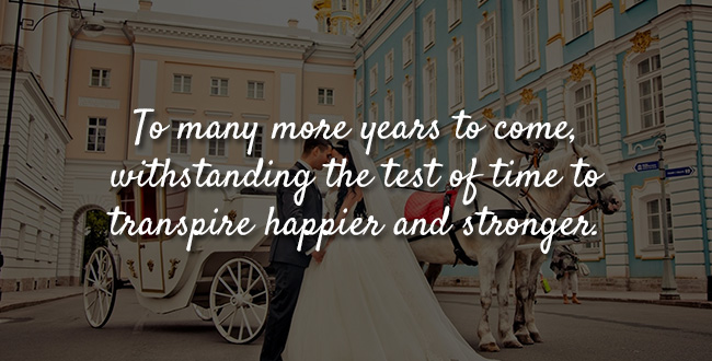 To many more years to come, withstanding the test of time to transpire happier and stronger