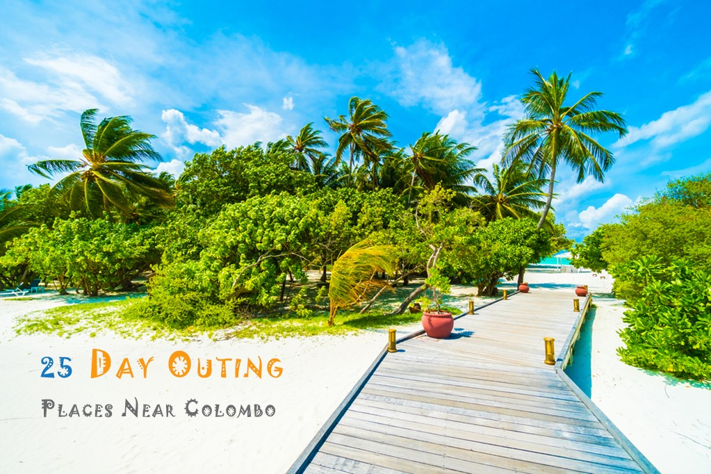 25 Day Outing Places Near Colombo