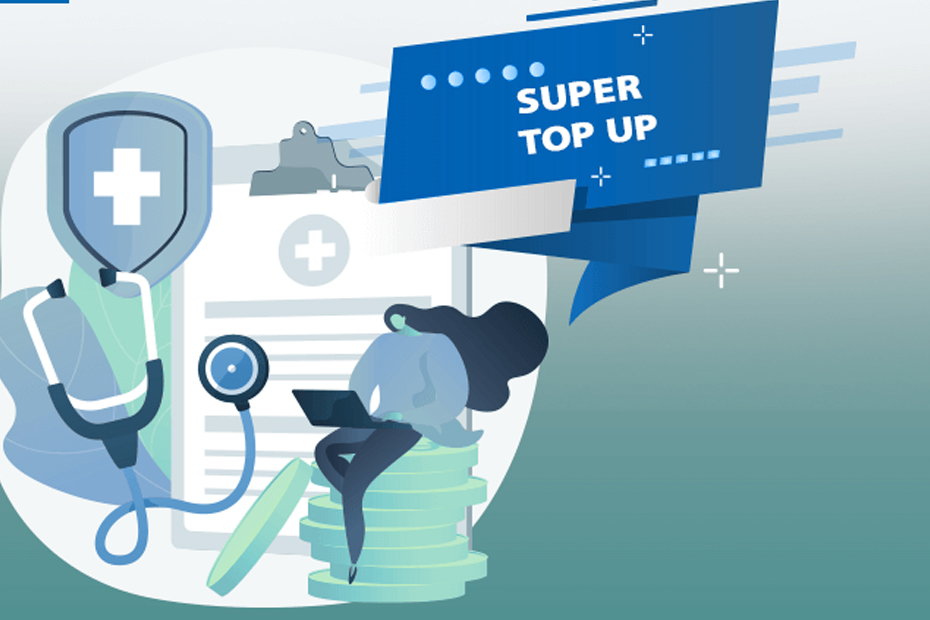 Top-Up V/S Super Top-Up Health Insurance Policy