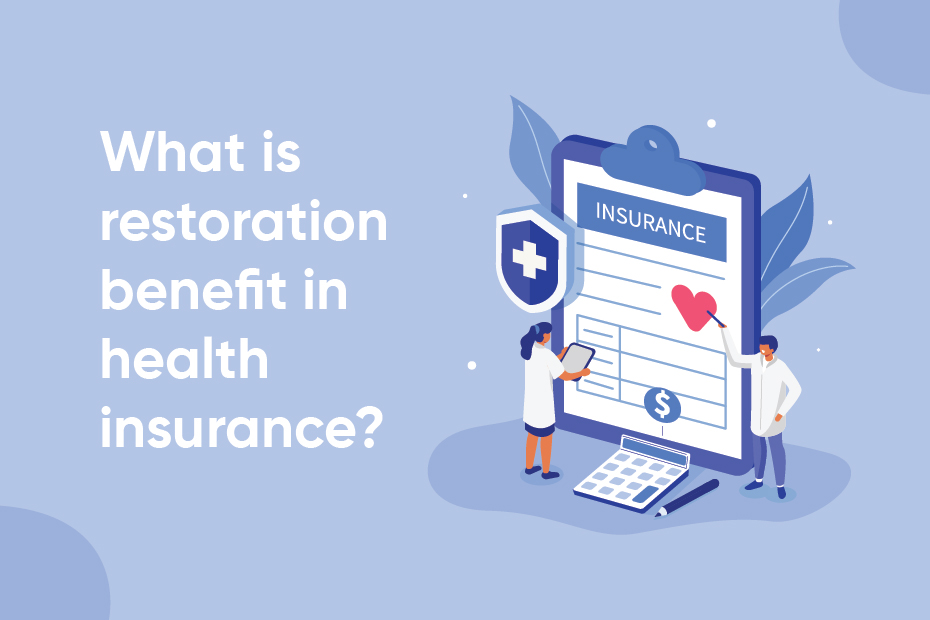 What Is The Restoration Benefit of Health Insurance?