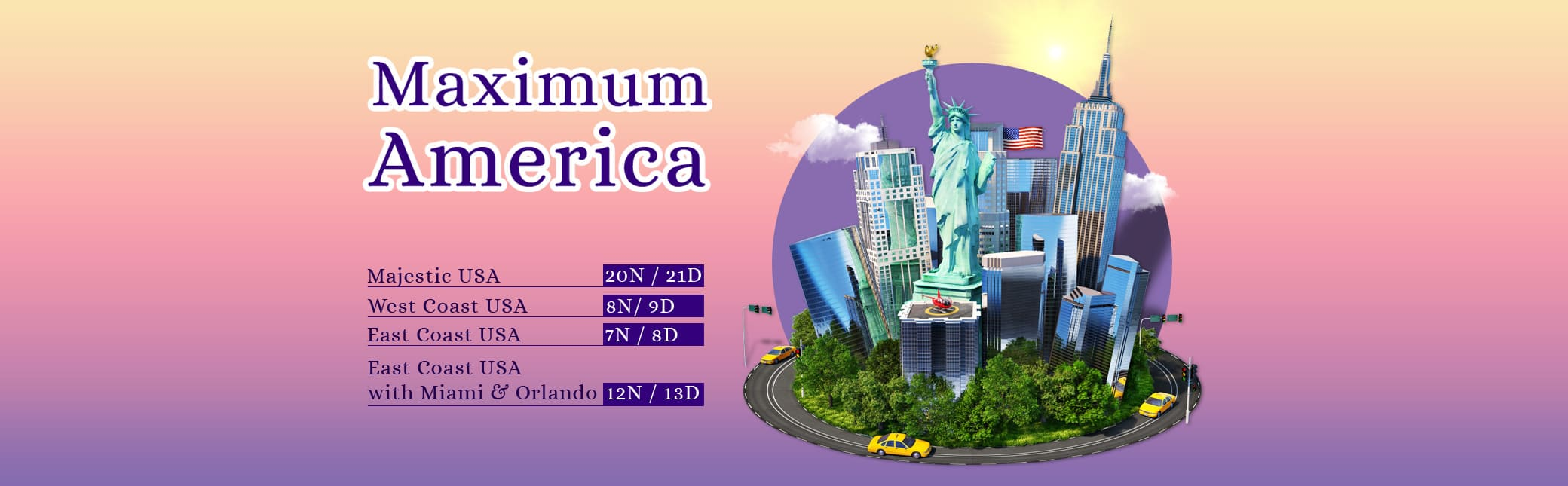 Maximum America Tour Packages
