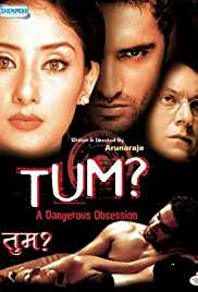 Tum: A Dangerous Obsession