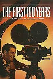 The First 100 Years: A Celebration of American Movies
