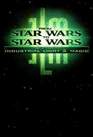 From Star Wars to Star Wars: The Story of Industrial Light & Magic