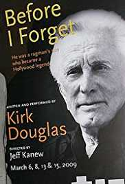 Kirk Douglas: Before I Forget