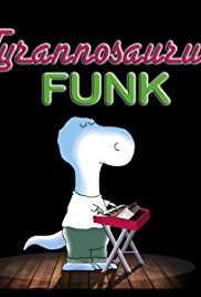 Tyrannosaurus Funk
