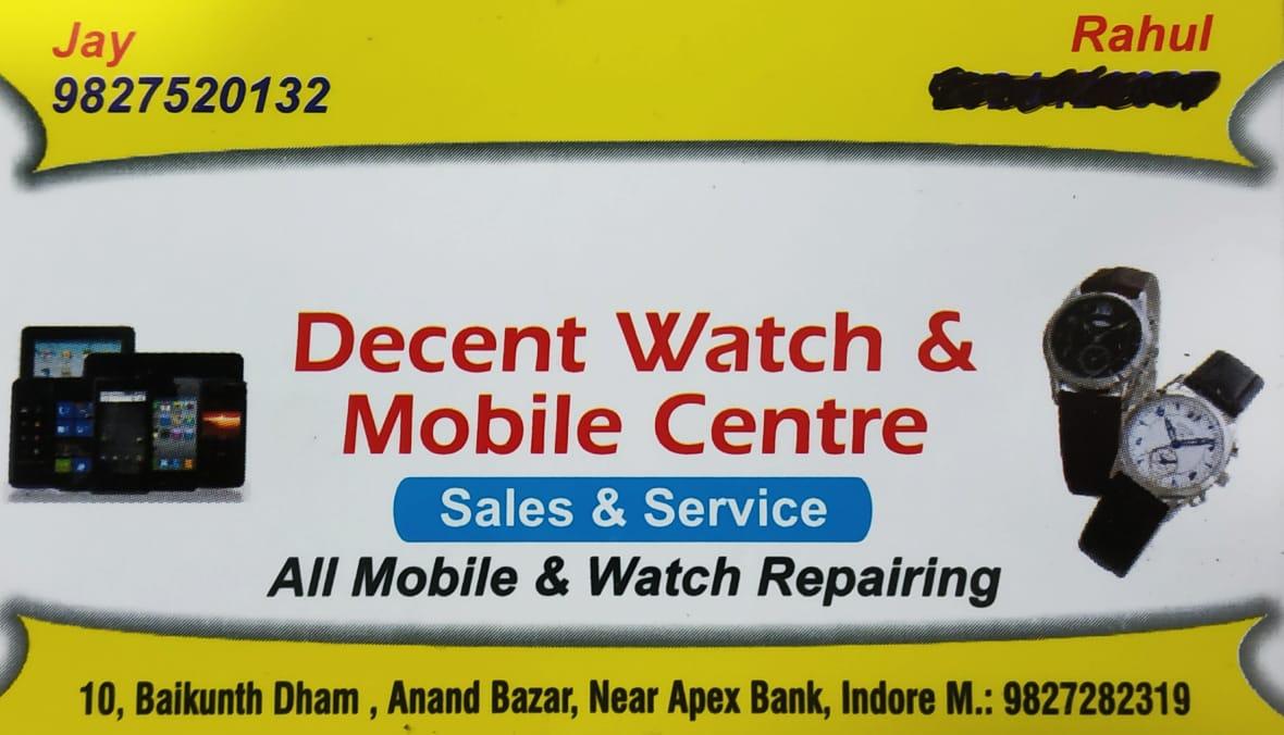 DECENT WATCH & MOBILE CENTRE