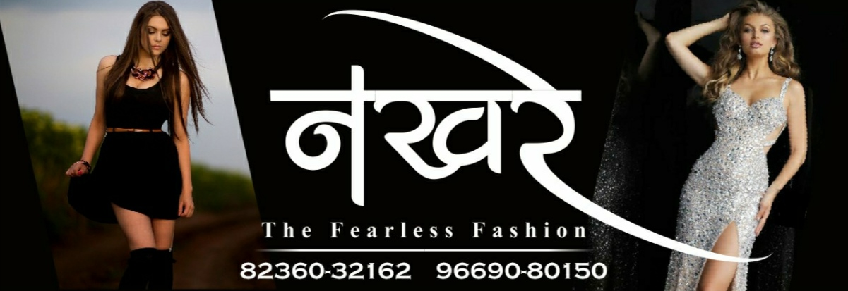 NAKHRE THE FEARLESS FASHION