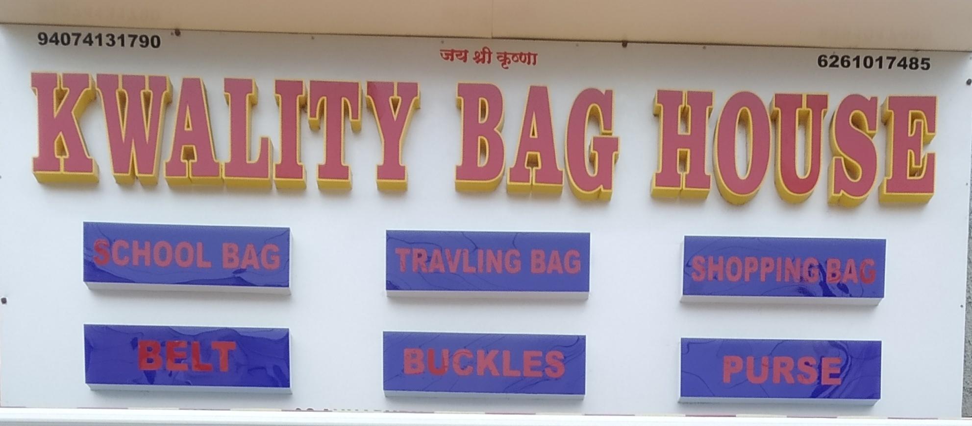 Kwality bag House