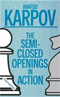 The Semi-Closed Openings in Action