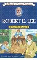 Robert E. Lee: Young Confederate