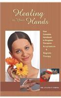 Healings in Your Hands