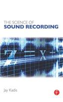 The Science of Sound Recording