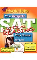 Private Tutor: Your Complete SAT Critical Reading Prep Course