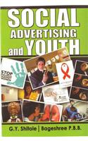 Social Advertising and Youth