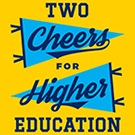 Book Review: Two Cheers for Higher Education