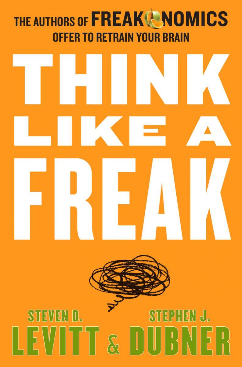 Book Jacket of Think Like a Freak