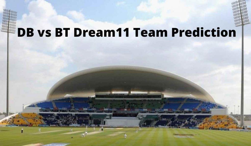 DB vs BT Dream11 Team