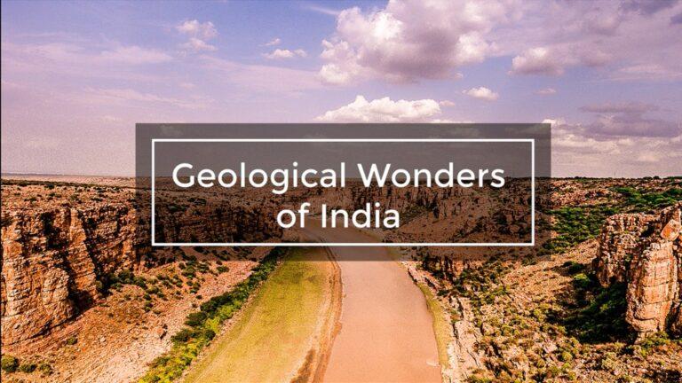 Geological Wonders of India