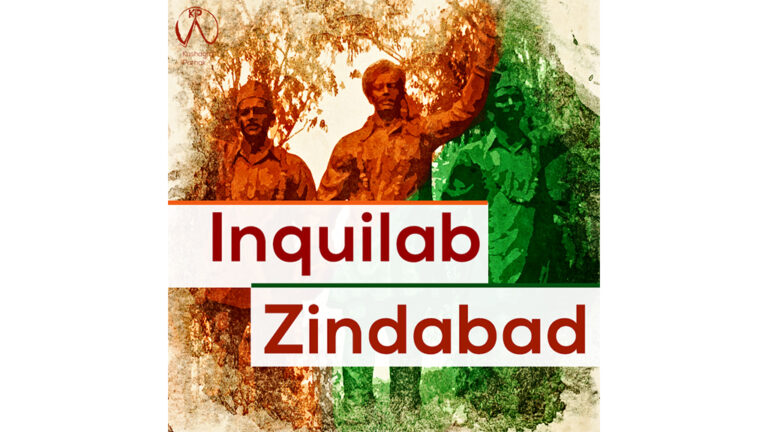Inquilab Zindabad: A War Cry for Change