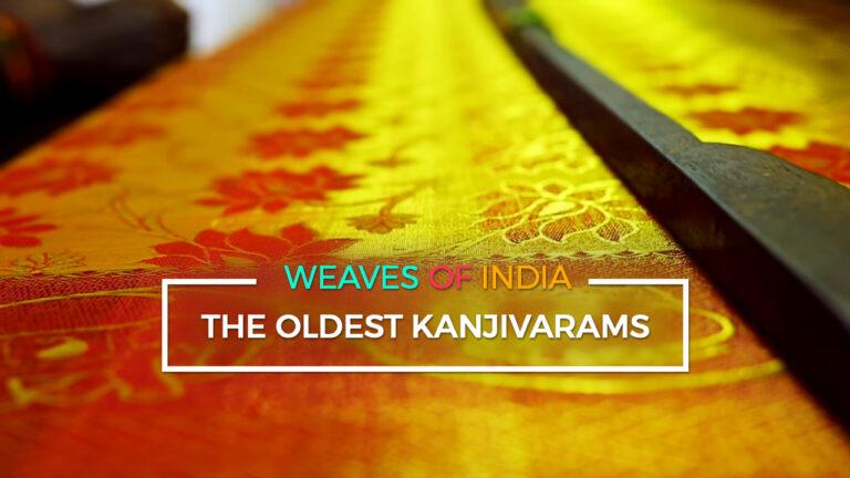 The Oldest Kanjivarams