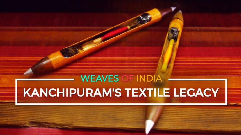 Kanchipuram's Textile Legacy