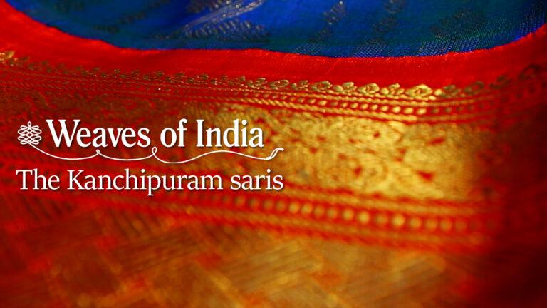 Kanchipuram: The Temple of Weaves