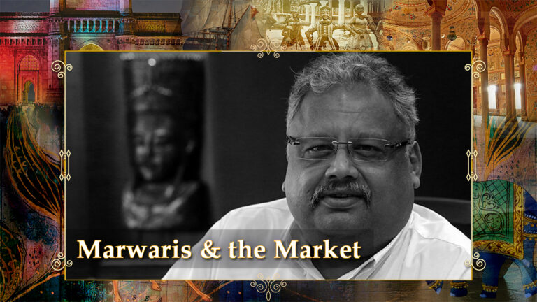 Marwaris & the Markets