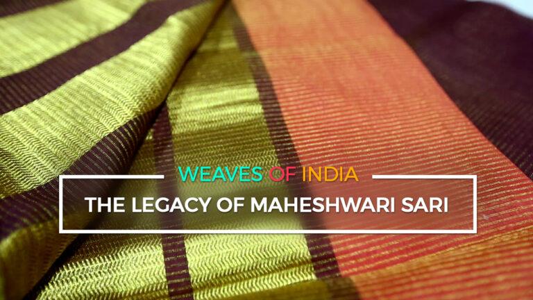 The Legacy of the Maheshwari Sari