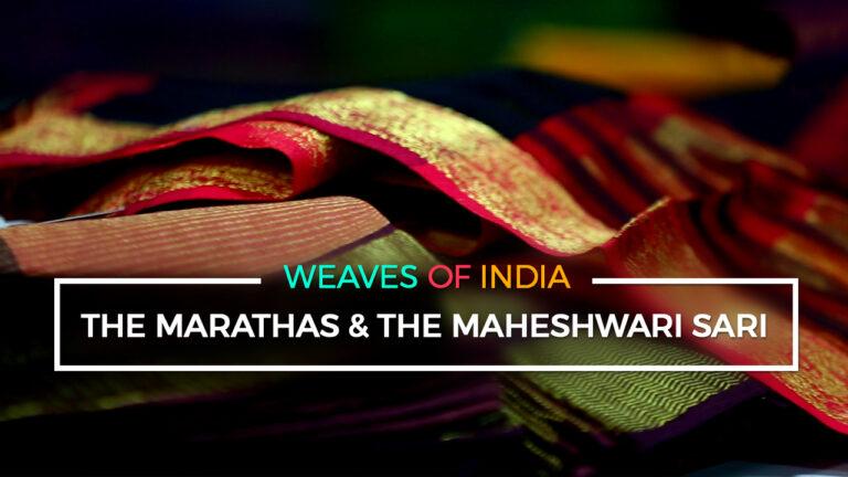 The Marathas & the Maheshwari Sari