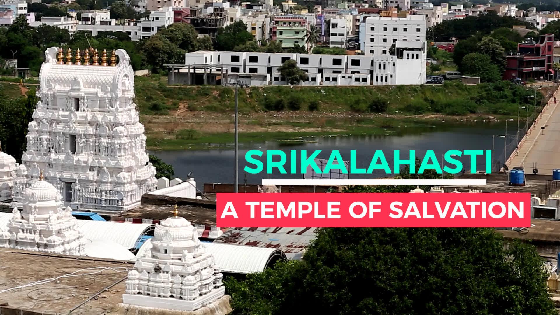 Srikalahasti: A Temple of Salvation