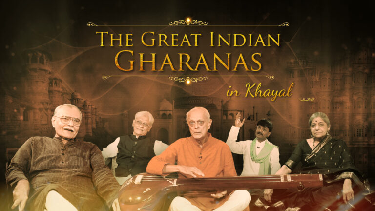 The Great Indian Gharanas in Khayal