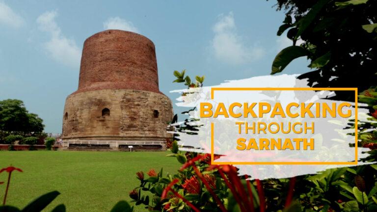 Backpacking through Sarnath