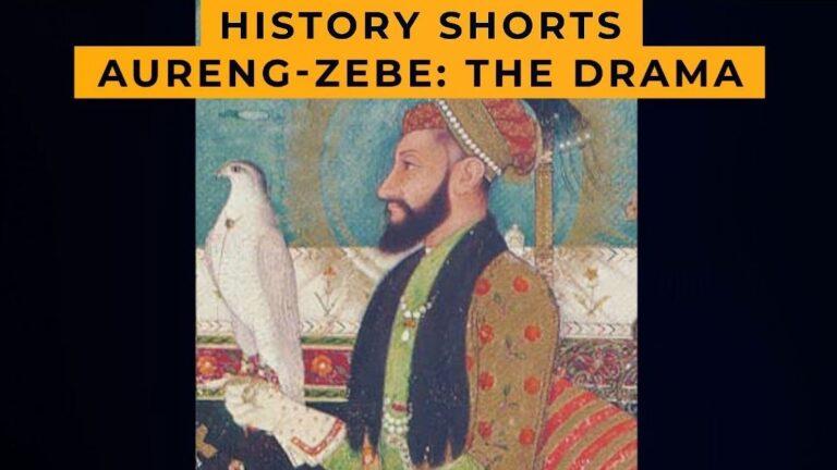 Aurang-Zebe: The Drama | History Shorts